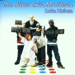 The Oliver Twist Manifesto - Luke Haines (原裝進口版)