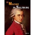 薩爾茲堡音樂神童-莫札特傳奇的一生